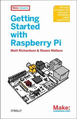 Getting Started with Raspberry Piby Matt Richardson and Shawn Wallace
