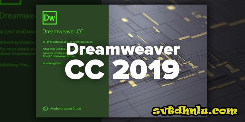 Adobe Dreamweaver CC 2019 Full Crack Mới Nhất