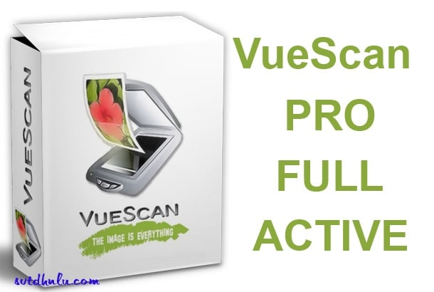 VueScan Pro Full Free Download