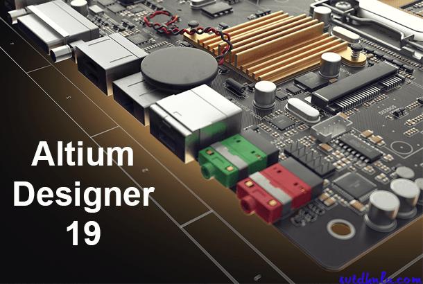 Download Altium Designer 19 full