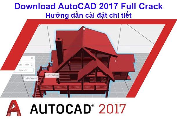 Download AutoCAD 2017 full crac va huong dan cai dat