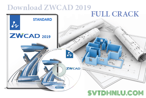 Download ZWCAD ZW3D 2019 full crack